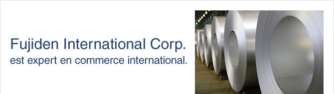Fujiden International Corp. est expert en commerce international.